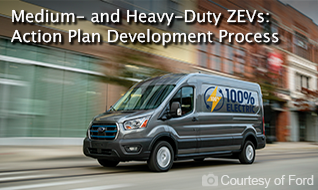 Medium- and Heavy-Duty ZEVs: Action Plan Development Pocess